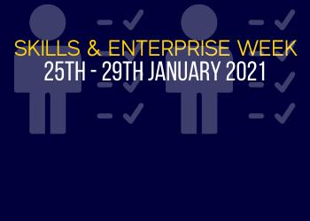 Skills and Enterprise Week 25th - 29th January