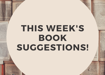 This week's Book Suggestions