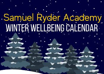 Samuel Ryder Academy's Winter Wellbeing Calendar